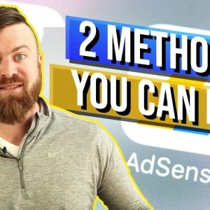 2 Ways To Make Money with Google Adsense