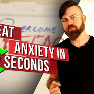 Break Free From Fear And Anxiety In 30 Seconds