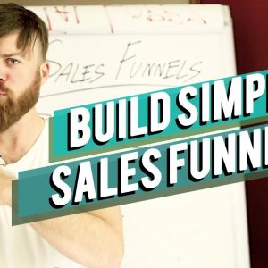How To build A Simple Sales Funnel