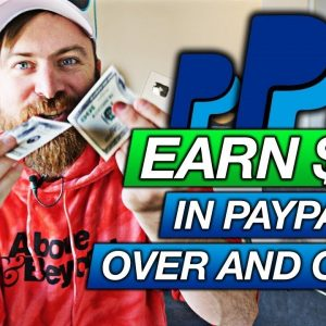 How To Earn $50 in PayPal Money Over and Over Again