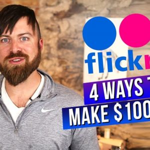 How To Make $100 Per Day On FLICKR