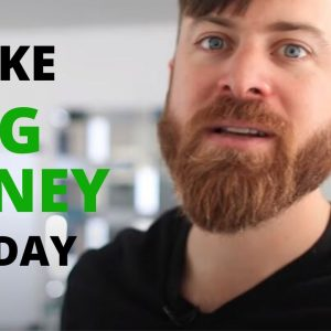 How To Make Big Money In One Day Online