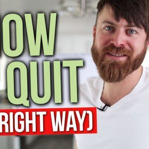How to Quit Your Job (The Right Way)