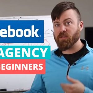 How To Start A Facebook Ad Agency in 2020