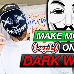 Legal Ways To Make Money On The Dark Web