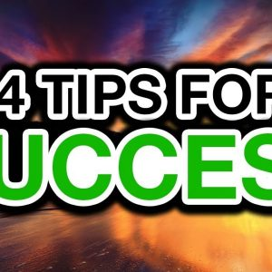 My 4 Tips On How To Become Successful