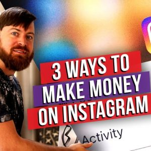 The Best Ways To Make Money On Instagram In 2020