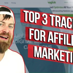 Top 3 Affiliate Tracking Softwares