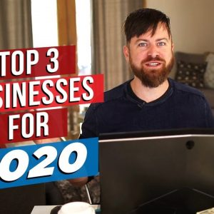 Top 3 Best Online Businesses In 2020 To Start NOW For Beginners