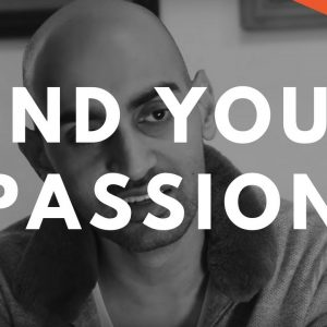 How to Find Your Passion and Discover Work You Love (Hint: You Won't Learn THIS in School)