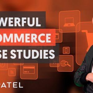 21 eCommerce Case Studies - Module 4 - Part 3 - eCommerce Unlocked