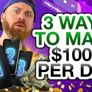 3 Ways To Make $1,000 A Day With Your Phone