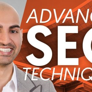 7 Advanced SEO Techniques To Use In 2020 | Neil Patel
