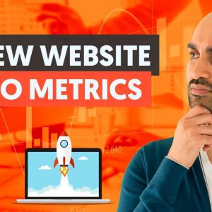 9 SEO Metrics You Need to Measure When Launching a New Website