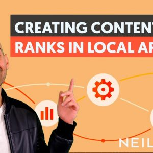 How to Create Content That Ranks in Local Areas - Module 2 - Lesson 1 - Local SEO Unlocked