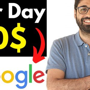 Earn 20$ Per Day From Google (Step By Step For Beginners)