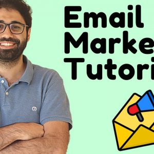 Email Marketing Tutorial For beginners - Full Course in 1 Video.