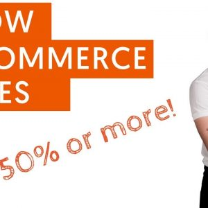 7 Proven Ways to Grow eCommerce Sales By 50% or More | Increase eCommerce Sales
