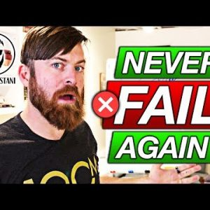 Fail Your Way Towards Success (And Get Everything You Want)