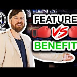 Features Vs. Benefits in Marketing: What's The Difference?!