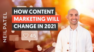 How Content Marketing Will Change in 2021