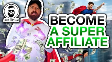 How To Become A Super Affiliate Marketer (The EASY Way)