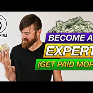 How To Become An Expert In Your Industry (And Get Paid WAY More!)