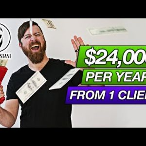 How To Close $2,000 Per Month Clients ($24,000/Year From ONE Client!)