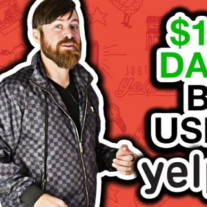 How To Earn $100 A Day With Yelp (Just By Messaging!)