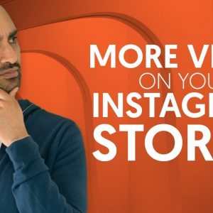 How to Get More Views on Your Instagram Stories | Neil Patel