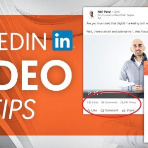 How to Grow Your Business Using Video on LinkedIn | Neil Patel