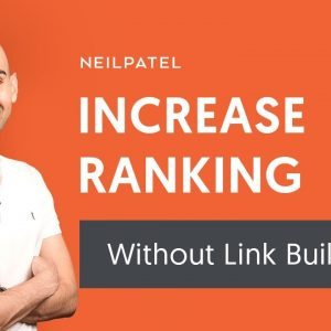 How to Increase Your Search Rankings Without Link Building