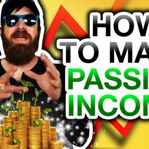 How To Make Passive Income (REAL And EASY Methods)