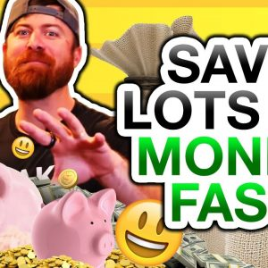 How To Save A Lot Of Money Fast