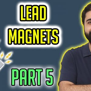 Lead magnets | Email Marketing Mastery Course Part 5