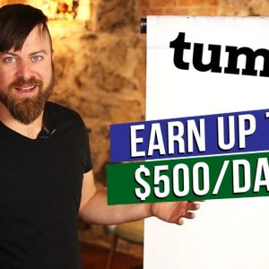 Make $100 Per Day on Tumblr™ WITHOUT Blogging | Make Money Online Affiliate Marketing Work At Home