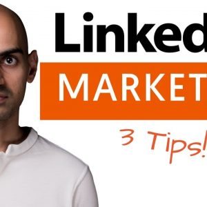 3 LinkedIn Marketing Tips That Will Generate New Customers and Boost Engagement