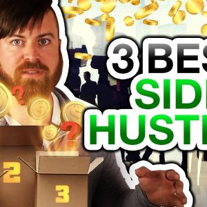 The 3 Best Online Side Hustles (EASY To Start)