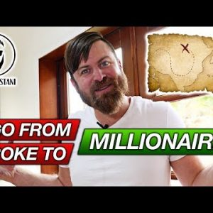 What I Would Do If I Was Broke (How To Go From Broke To Millionaire)