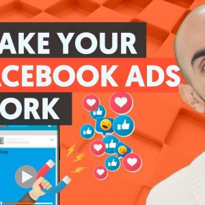 Why Your Facebook Ads Don't Work (and How to Make Them Profitable)