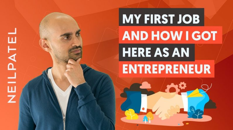 Neil Patel on His First Job Creating Content - Selling Strategies