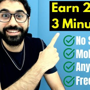 Earn 25$ in 3 Minutes With Mobile From Any Country For Free!