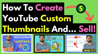 How To Make Custom Thumbnails On YouTube in 5 Minutes and Sell It!