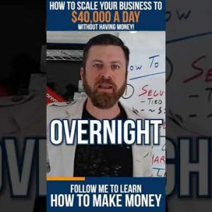 How To Scale Your Business to $40,000 A DAY (WITHOUT HAVING MONEY) #shorts