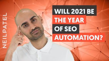 3 SEO Trends in Automation for 2021 (Trend #3 Is Coming Sooner Than You Think)