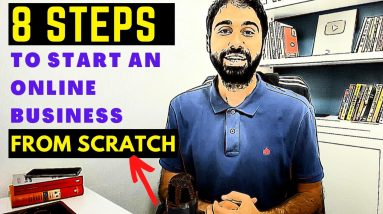 How To Start An Online Business From Scratch in 8 Steps